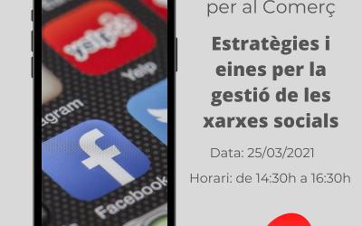 Nou Webinar per al comerç: Estratègies i eines per la gestió de les Xarxes Socials